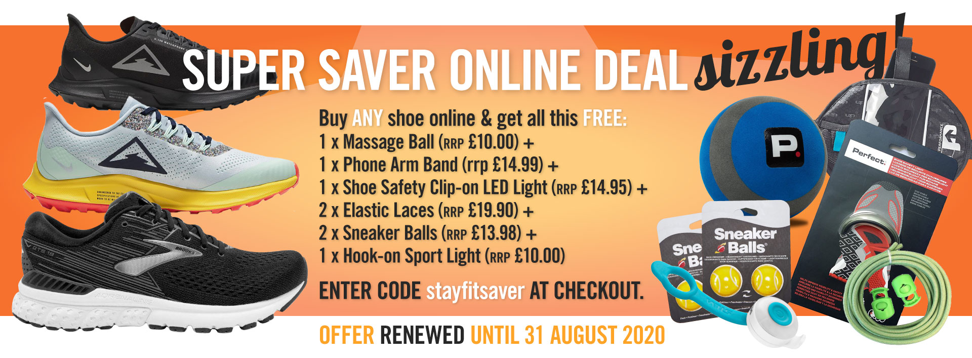 Super offer - buy any shoe and get 84GBP of extras FREE
