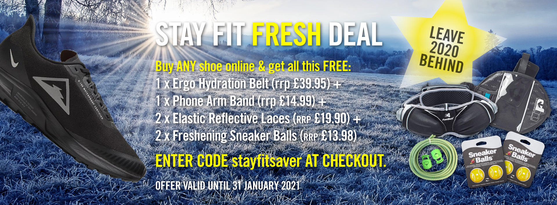stayfirsaver offer - buy any shoe and get extras worth 90GBP free
